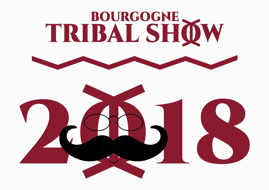 24 - 27 Mai 2018   BOURGOGNE TRIBAL SHOW   24 - 27 May 2018